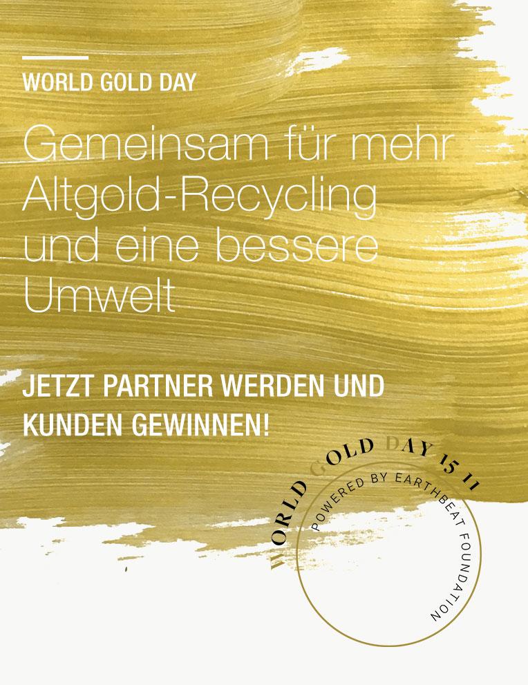 World Gold Day – Gemeinsam für mehr Altgold-Recycling und eine bessere Umwelt – Jetzt Partner werden und Kunden gewinnen!